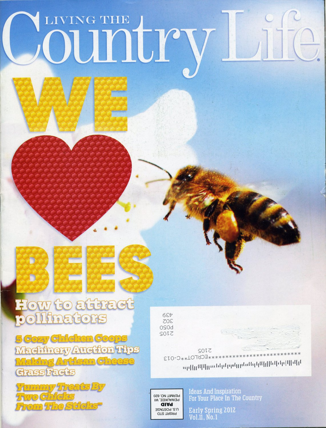 Living The Country Life Magazine Early Spring 2012 Bees