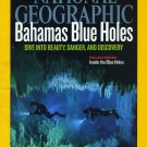 National Geographic August 2010-Bahamas Blue Holes