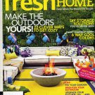 Fresh Home Magazine Summer 2011-87 Fast Summer Projects!