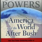Great Powers America and the World After Bush By Thomas P.M.Barnett