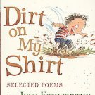 Dirt on My Shirt: Selected Poems (I Can Read Book 2) -By Jeff Foxworthy