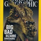 National Geographic December 2007- Big Bad Bizarre Dinosaurs