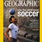 National Geographic June 2006-Why The World Loves Soccer