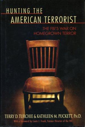 Hunting the American Terrorist: The FBI's War On Homegrown Terror