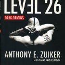 Level 26: Dark Origins, Anthony E. Zuiker, Duane Swierczynski, Very Good Book