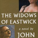 The Widows of Eastwick by John Updike (2008) Hardcover 1st Edition