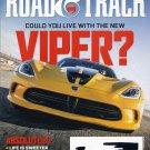 Road & Track Magazine April 2013 The New Viper, 911 Carrera VS Evora