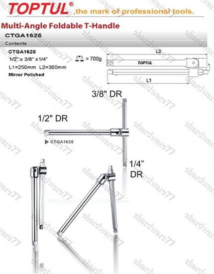 "TOPTUL - Multi Angle Foldable T-Handle 1/4"" 3/8"" 1/2"" DR"