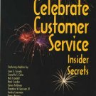 Celebrate Customer Service Insider Secrets book Rick Crandall