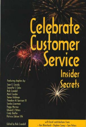 Celebrate Customer Service Insider Secrets book Rick Crandall