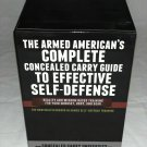 The Armed American's Complete Concealed Carry Guide To Effective Self-Defense