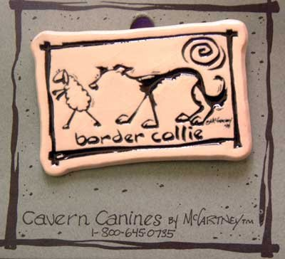 Border Collie Cavern Canine Dog Breed Stoneware Ceramic Clay Jewelry Pin McCartney - NEW