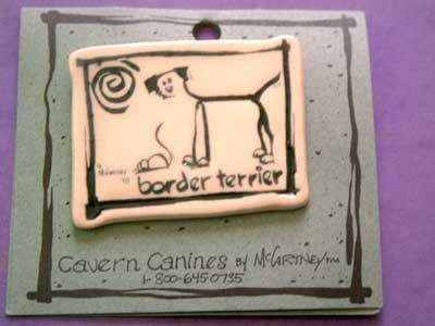 Border Terrier Cavern Canine Dog Breed Stoneware Ceramic Clay Jewelry Pin McCartney - NEW