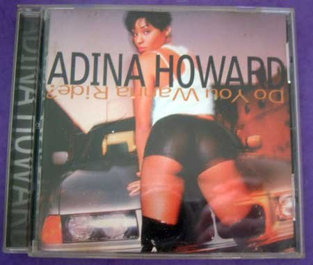 MUSIC CD Adina Howard Do You Wanna Ride? EUC