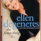 Autographed The Funny Thing Is... by Ellen Degeneres  Signed