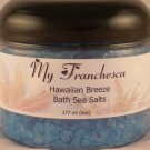 My Franchesca Hawaiian Breeze Bath Sea Salts in a 6oz Jar