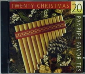 20 CHRISTMAS PANPIPE FAVORITES New CD