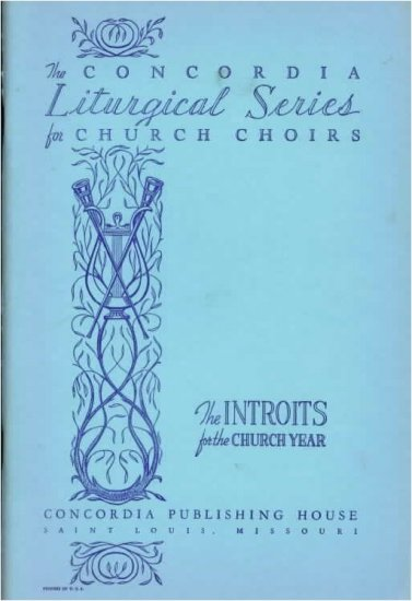 INTROITS for the Church Year Concordia LITURGICAL Music