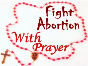 Fight Abortion With Prayer 2X + Sizes