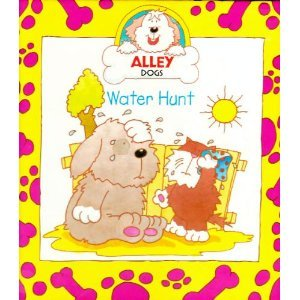 Alley Dogs Water Hunt
