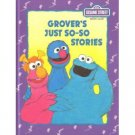 Sesame Street Book Club-Grover's Just So-So Stories