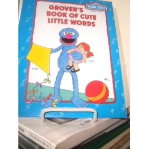 Sesame Street Book Club-Grover's Book of Cute Little Words