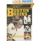 A Collection of the Greatest Stories Ever Told-Tales from the Boston Bruins Hard Cover Book