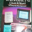 Wordperfect 5.1 Quickstart by Kathie-Jo Arnoff, Shel...