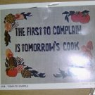 FIRST TO COMPLAIN IS TOMORROWS COOK - TOMATO SAMPLER