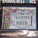 DIMENSIONS SIGN OF WELCOME PRETTY XSTITCH KIT