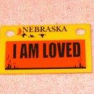 Nebraska I Am Loved Plastic Mini License Plate, Cute