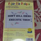 DON'T KILL IDEAS, EXECUTE THEM - CUTE PAPERCLIP DESIGNS
