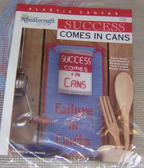 SUCCESS COME IN CANS FAILURES IN CANTS - THIS IS SWEET