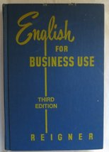 English For Business Use (Hardcover) Third Edition 1970 Charles G Reigner