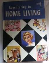 Adventuring In Home Living Book 1 (Hardcover) Hazel M Hatcher 1959