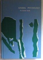 General Psychology (Hardcover) W Porter Swift 1969