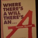 Where There's A Will There's An A (paperback, 2 VHS Tapes) Claude W Olney