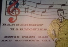 Barbershop Harmonies Vinyl Record Songs From Dad And Mother's Day 33 1/3