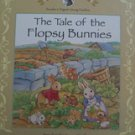 The Tale of the Flopsy Bunnies (hardcover) Classics for Beginning Readers