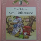 The Tale of Mrs Tittlemouse (hardcover) Classics for Beginning Readers