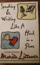 Speaking & Writing Like A Hand In A Glove Two-Tape Set Marita Littauer