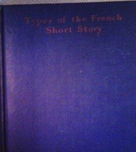 Types Of The French Short Story by Harold March Hardcover 1931