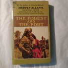 The Forest And The Fort 1967 Hervey Allen (paperback)