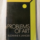 Problems Of Art 1957 Suzanne K Langer (paperback)