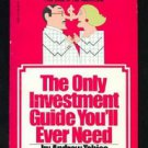 The Only Investment Guide You'll Ever Need 1980 Andrew Tobias