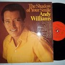 The Shadow Of Your Smile   Andy Williams Format: VINYL (USED)
