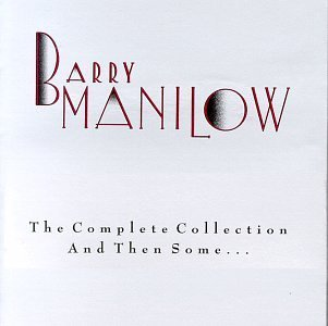 The Complete Collection And Then Some...  Barry Manilow Format: Audio Cassette (used)