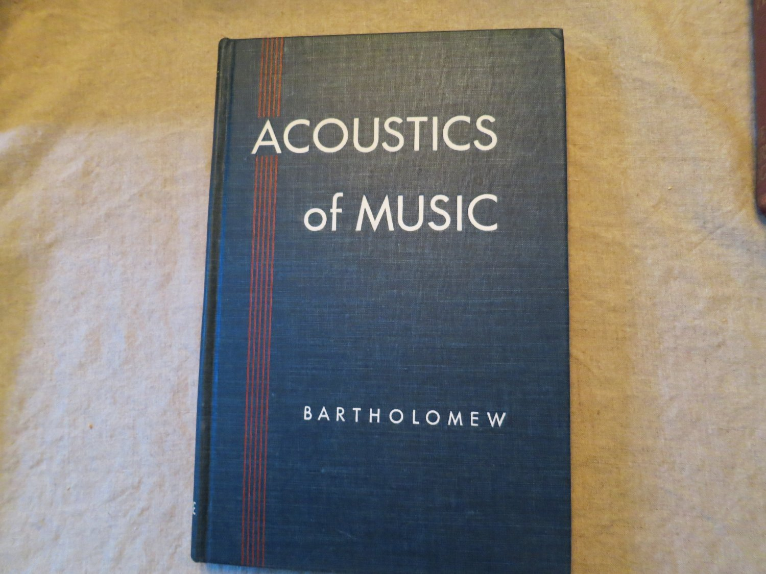 Acoustics of Music by Wilmer T Bartholomew 1950 Hardcover