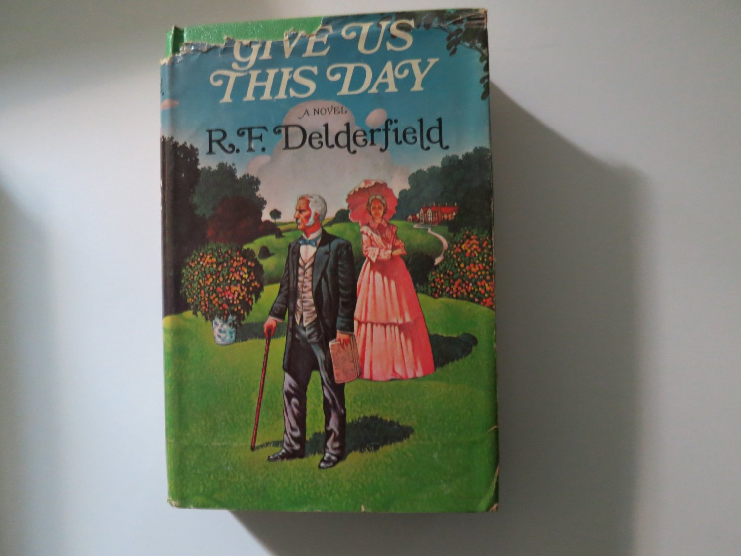 Give Us This Day by R F Delderfield (Hardcover) 1973