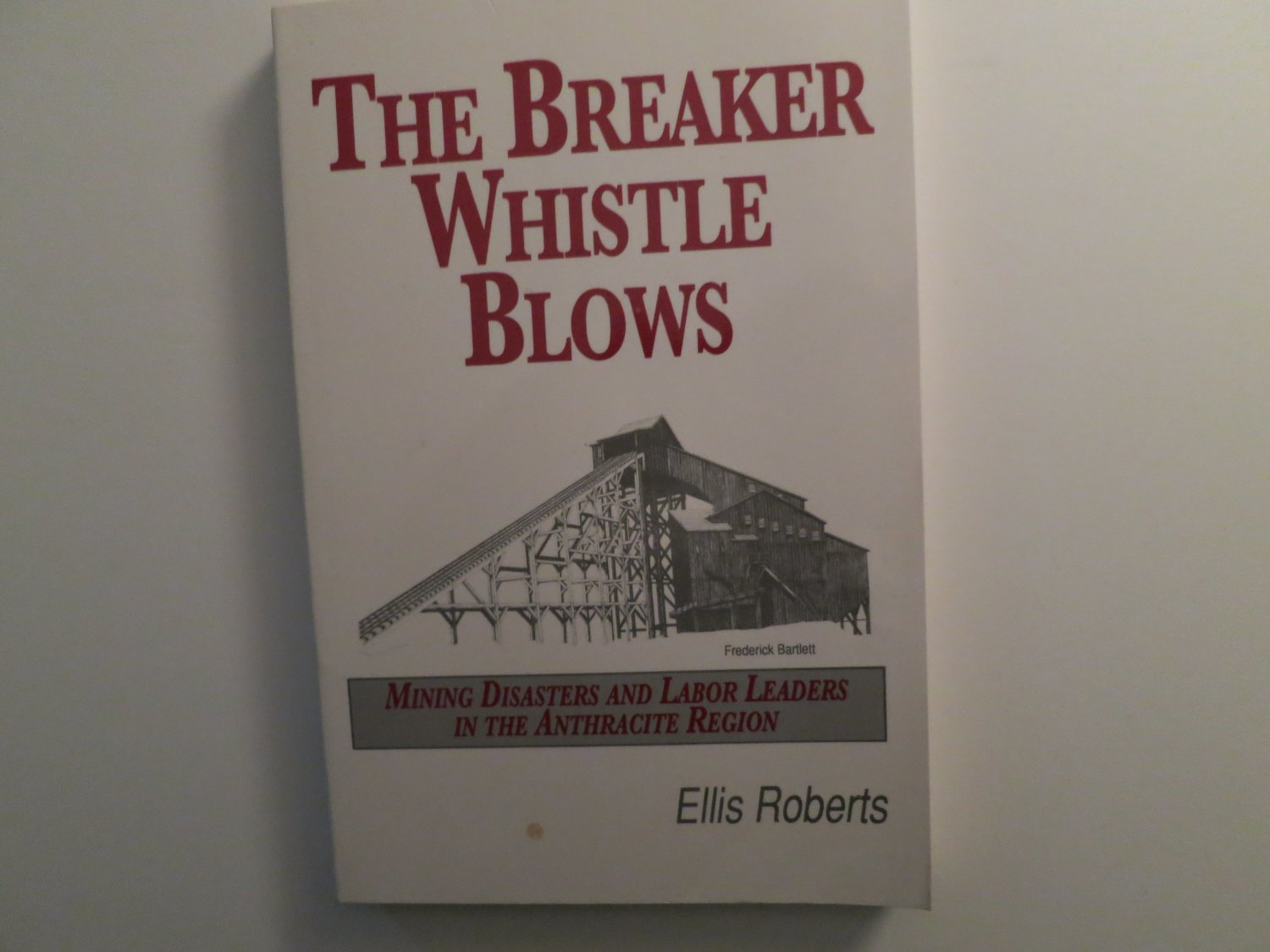 The Breaker Whistle Blows by Ellis Roberts (Paperback) 1984